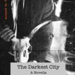 The Darkest City by Andrei Guruianu